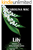 Lily (Prequel to The Regulators)