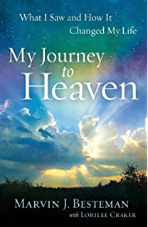 7 Lessons from Heaven: How Dying Taught Me to Live a Joy