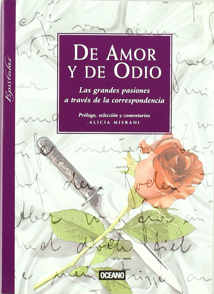 De Amor y de odio (Epistolar): Amazon.es: Misrahi, Alicia: Libros