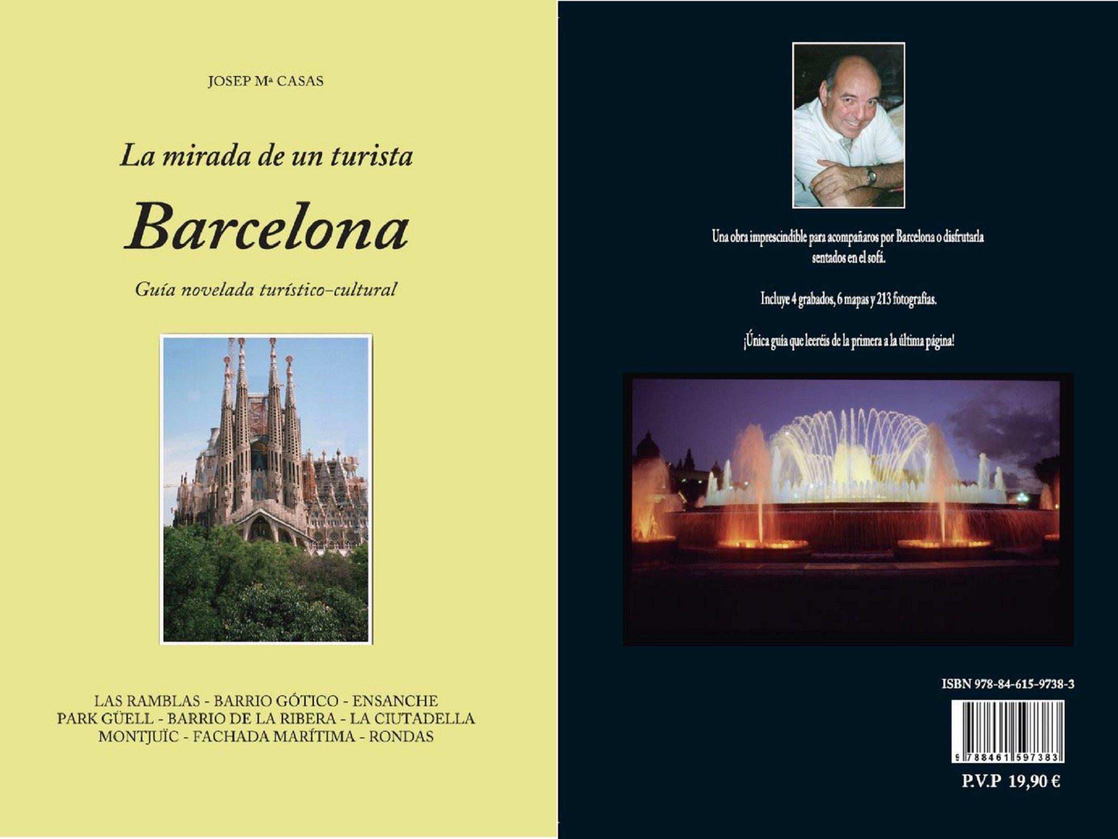 La Mirada de un Turista - Barcelona: Amazon.es: José Maria ...