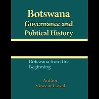 Botswana Governance and Political History