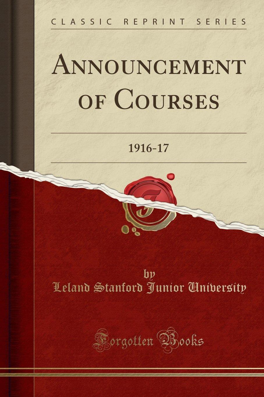 Download Announcement of Courses: 1916-17 (Classic Reprint) ebook