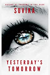 Yesterday's Tomorrow Kindle Edition