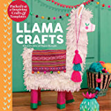 Llama Crafts: Packed Full of Inspiring Crafts and Templates (Creature Crafts)