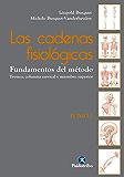 Las cadenas fisiológicas (Tomo I): Fundamentos del método (Color) (Terapia Manual) (Spanish Edition)