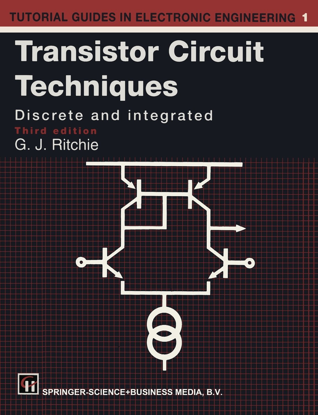 Buy Transistor Circuit Techniques Discrete And Integrated Tutorial Guides In Electronic Engineering Book Online At Low Prices India