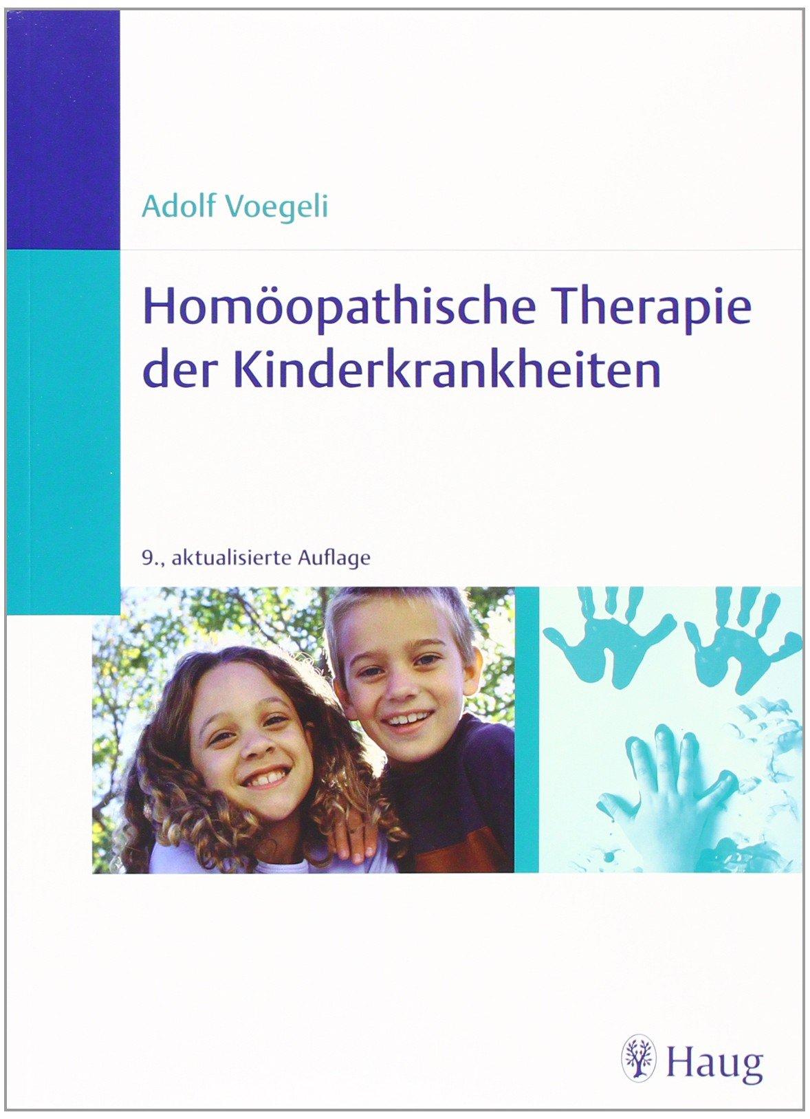 Homöopathische Therapie der Kinderkrankheiten