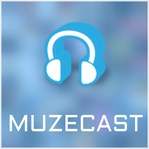 Muzecast For Fire Tv