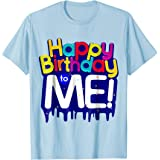 Happy Birthday To Me Party T Shirt For Kids Adults