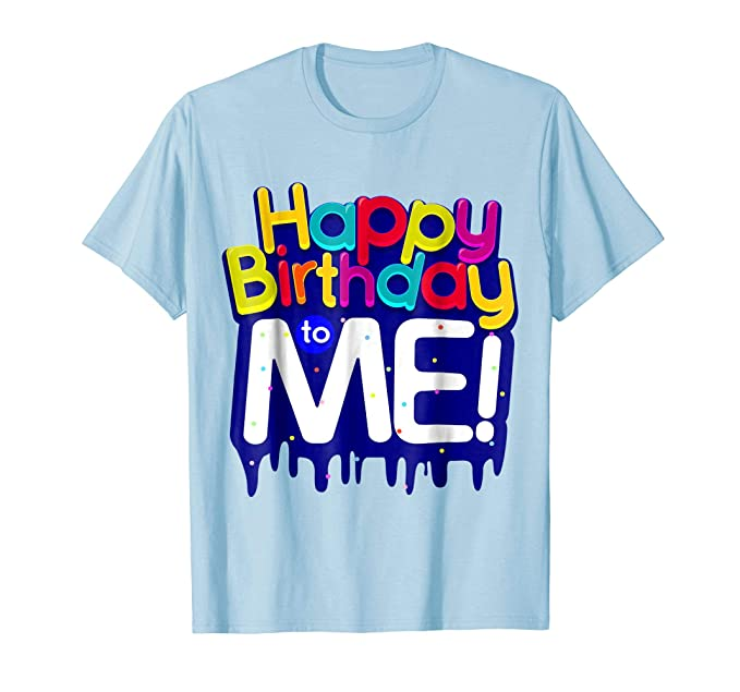 Mens Happy Birthday To Me Party T Shirt For Kids Adults 2XL Baby