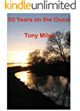 50 Years on the Ouse