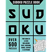 Sudoku Puzzle Book: Over 500 Puzzles for Adults & Kids Including Easy, Medium, Hard, Expert & Extreme