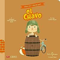 Where Is? - Donde Esta? El Chavo: A Bilingual Hide-And-Seek Book (Where Is? El Chavo/ Donde Esta?) (English and Spanish…