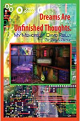 Dreams Are Unfinished Thoughts Paperback