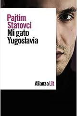 Mi gato Yugoslavia (Alianza Literaturas) (Spanish Edition) Kindle Edition