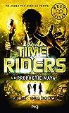 8. Time Riders : La prophétie maya (8)