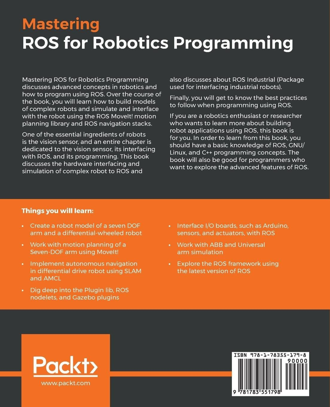 Mastering ROS for Robotics Programming: Design, build, and