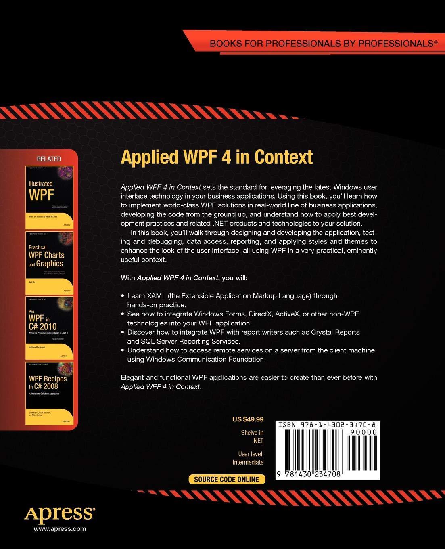 Applied WPF 4 in Context: Raffaele Garofalo: 9781430234708