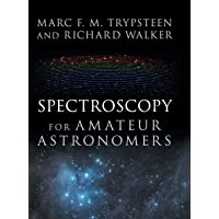 Spectroscopy for Amateur Astronomers: Recording, Processing, Analysis and