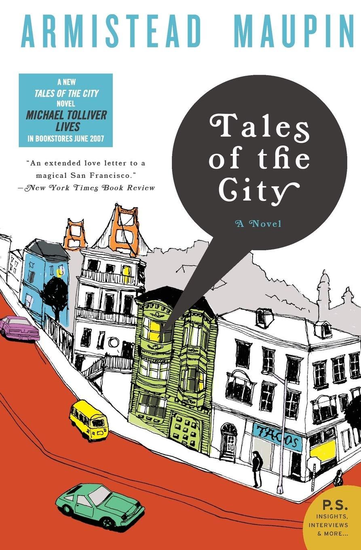Tales of the City: A Novel: Armistead Maupin: 9780061358302