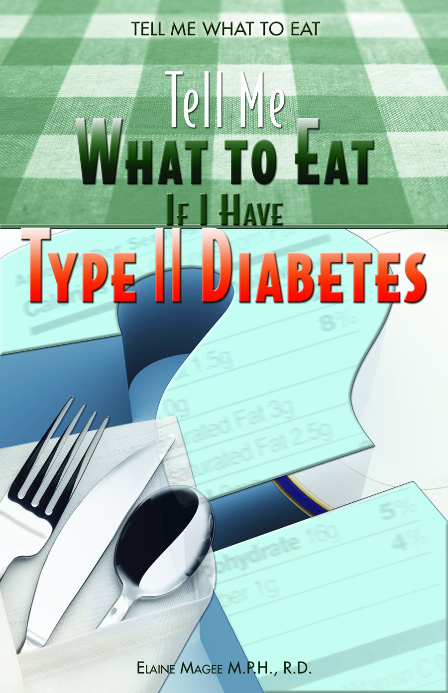 Tell Me What To Eat If I Have Type II Diabetes PDF