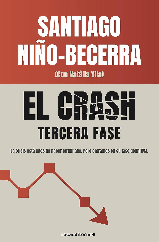 El crash. Tercera fase eBook: Niño-Becerra, Santiago, Vila ...