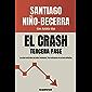 El crash. Tercera fase (Spanish Edition)