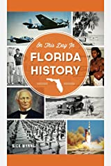 On This Day in Florida History Hardcover