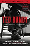 Ted Bundy: Conversations with a Killer: The Death