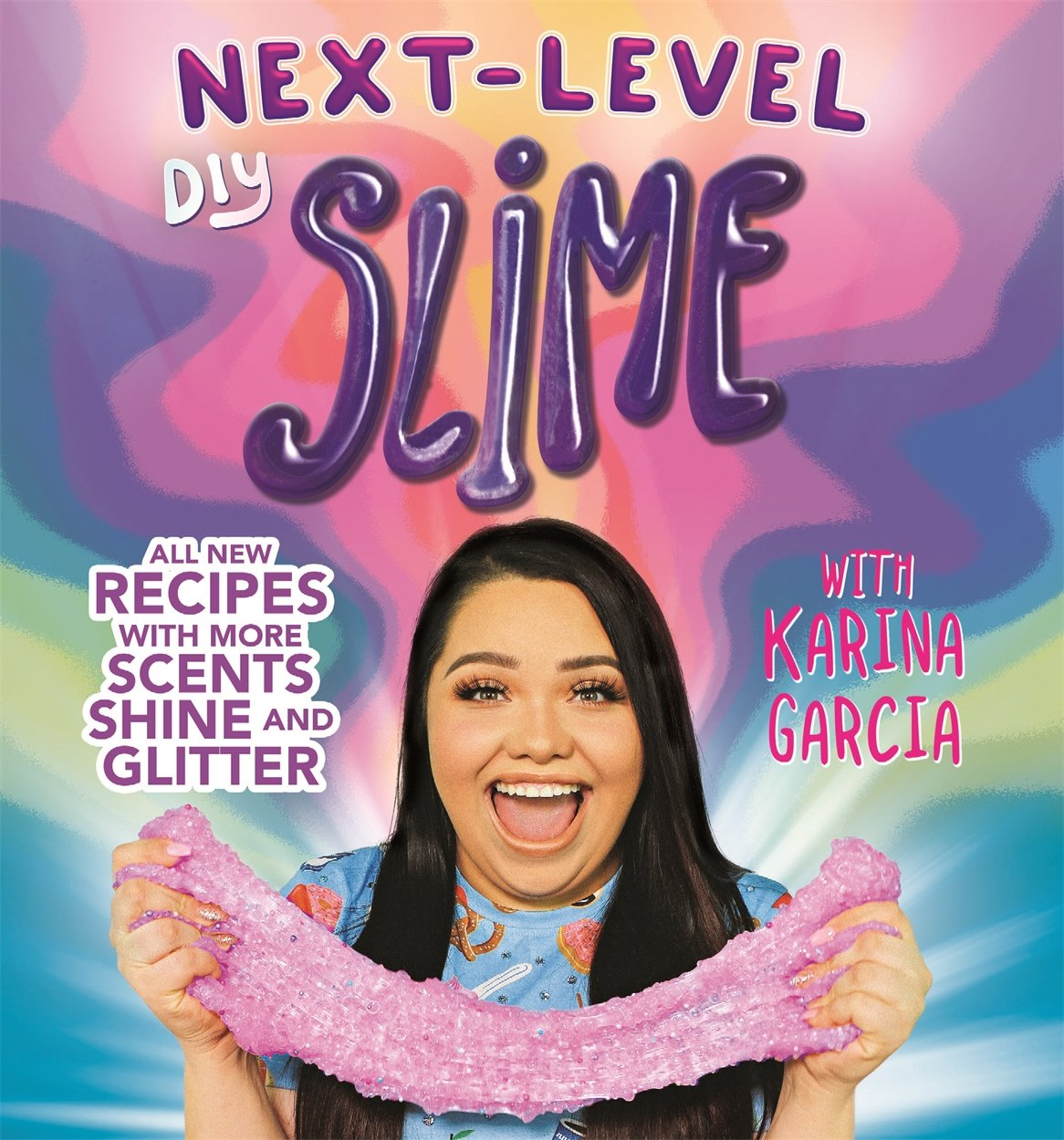 Garcia, K: Karina Garcias Next-Level DIY Slime: Amazon.es: Garcia, Karina: Libros en idiomas extranjeros