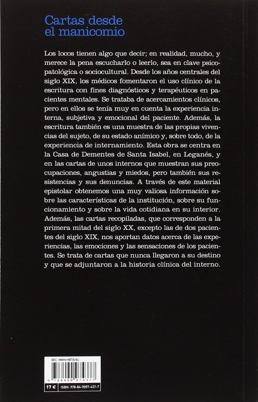 Cartas desde el manicomio : experiencias de internamiento en ...