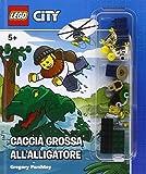 Caccia grossa alligatore. Lego City. Ediz. a colori. Con gadget