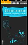 Sicherheit im Internet - Datenschutz und Computersicherheit