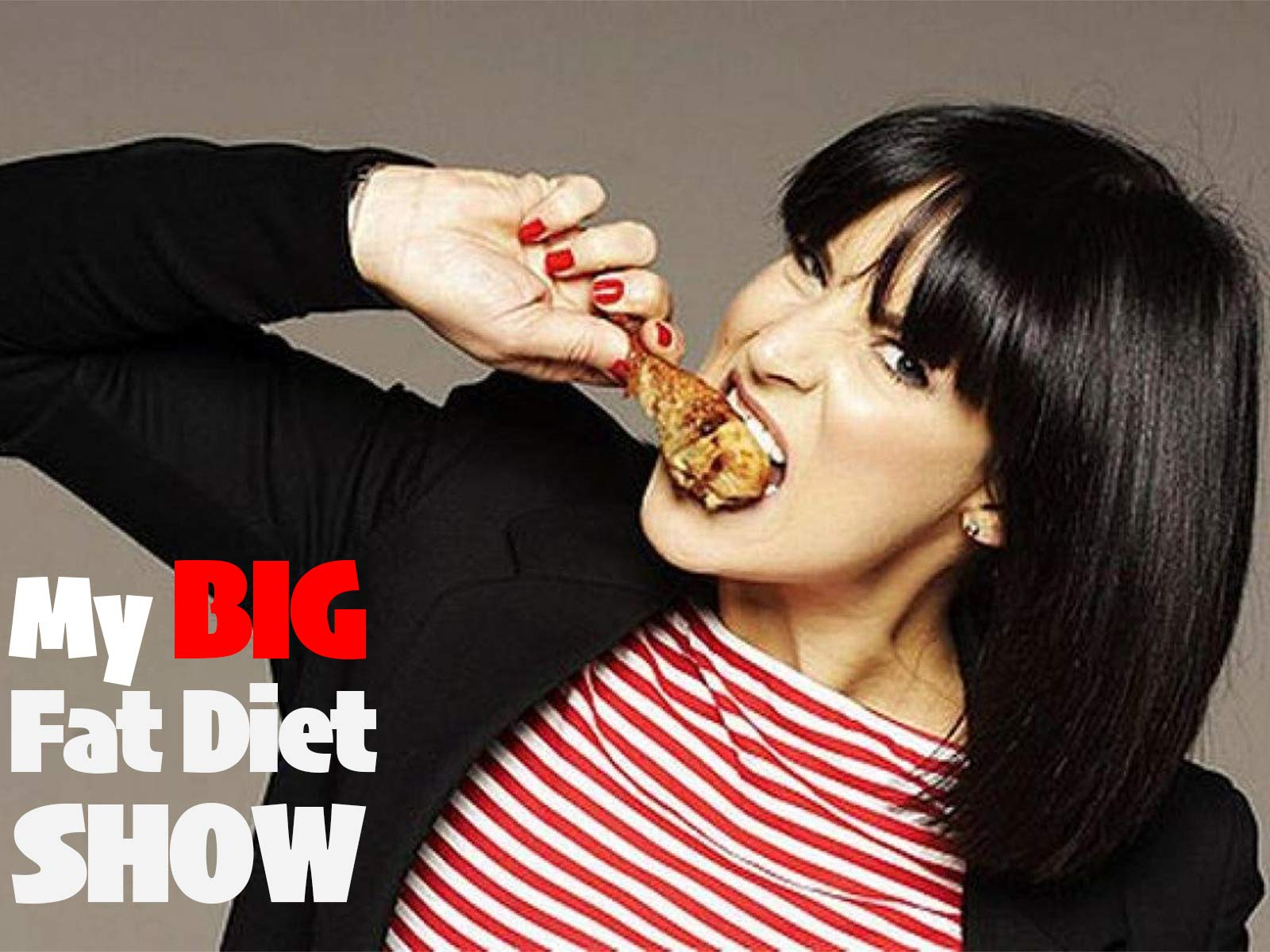 My Big Fat Diet Show