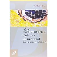 Literatura e Cultura. Do Nacional ao Transnacional