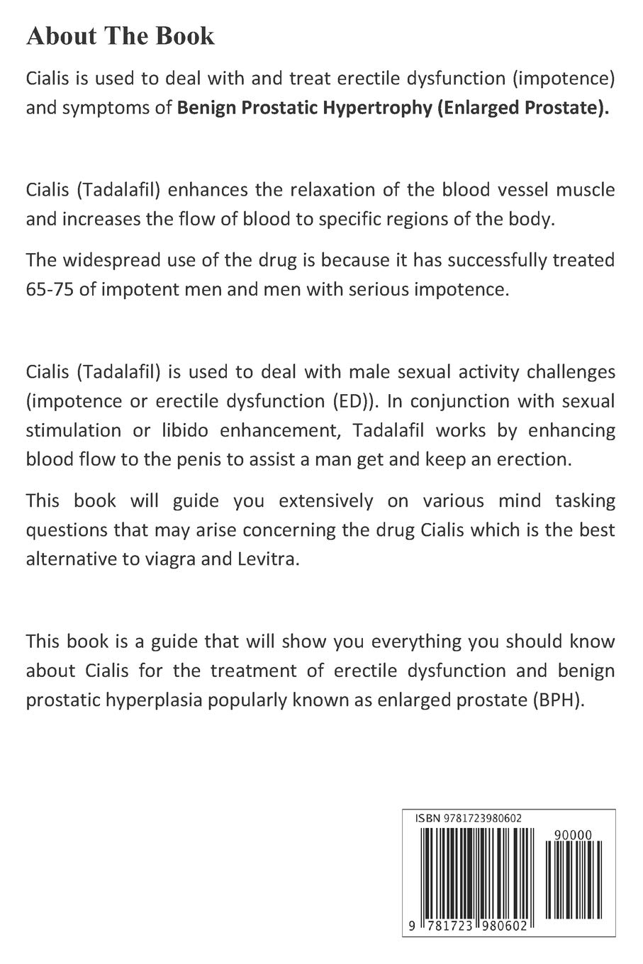 Cialis: The Alternative to Viagra for Treating Sexual Health Impotence (Erectile Dysfunction) in Men & Benign Prostatic Hyperplasia Enlarged Prostate (BHP).