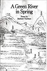 A Green River in Spring Paperback