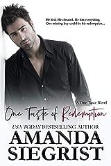 One Taste of Redemption (A One Taste Novel Book 5) Kindle Edition