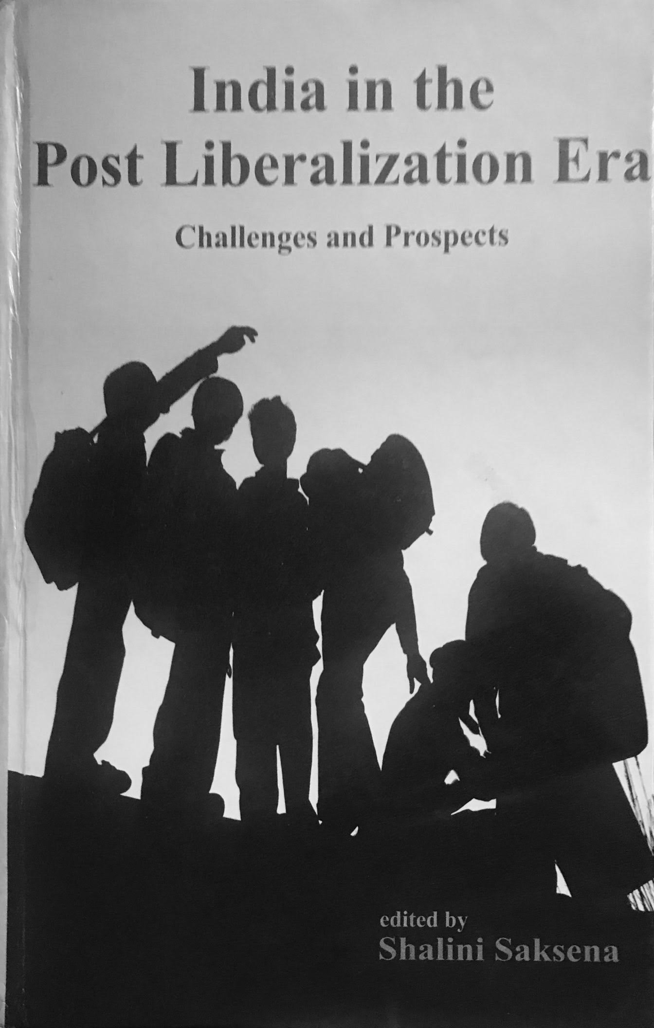 India in the Post Liberalization Era : Challenges and Prospects (HB) ebook