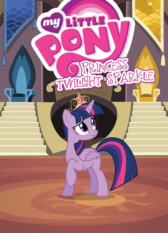 Read Online My Little Pony: Princess Twilight Sparkle (MLP Episode Adaptations) pdf