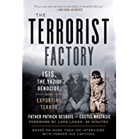 The Terrorist Factory: ISIS, the Yazidi Genocide, and Exporting Terror