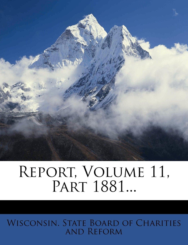 Report, Volume 11, Part 1881... pdf