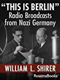 """This Is Berlin"": Radio Broadcasts from Nazi Germany"