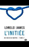 L'Initiée: De main de maître, T2 (French Edition)