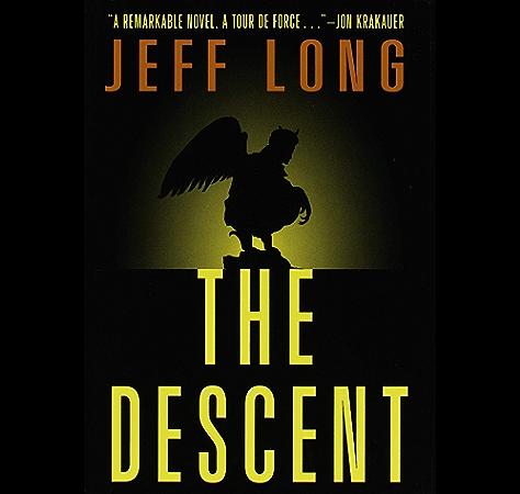 The Descent A Novel Descent Series Book 1 Kindle Edition By Long Jeff Literature Fiction Kindle Ebooks Amazon Com
