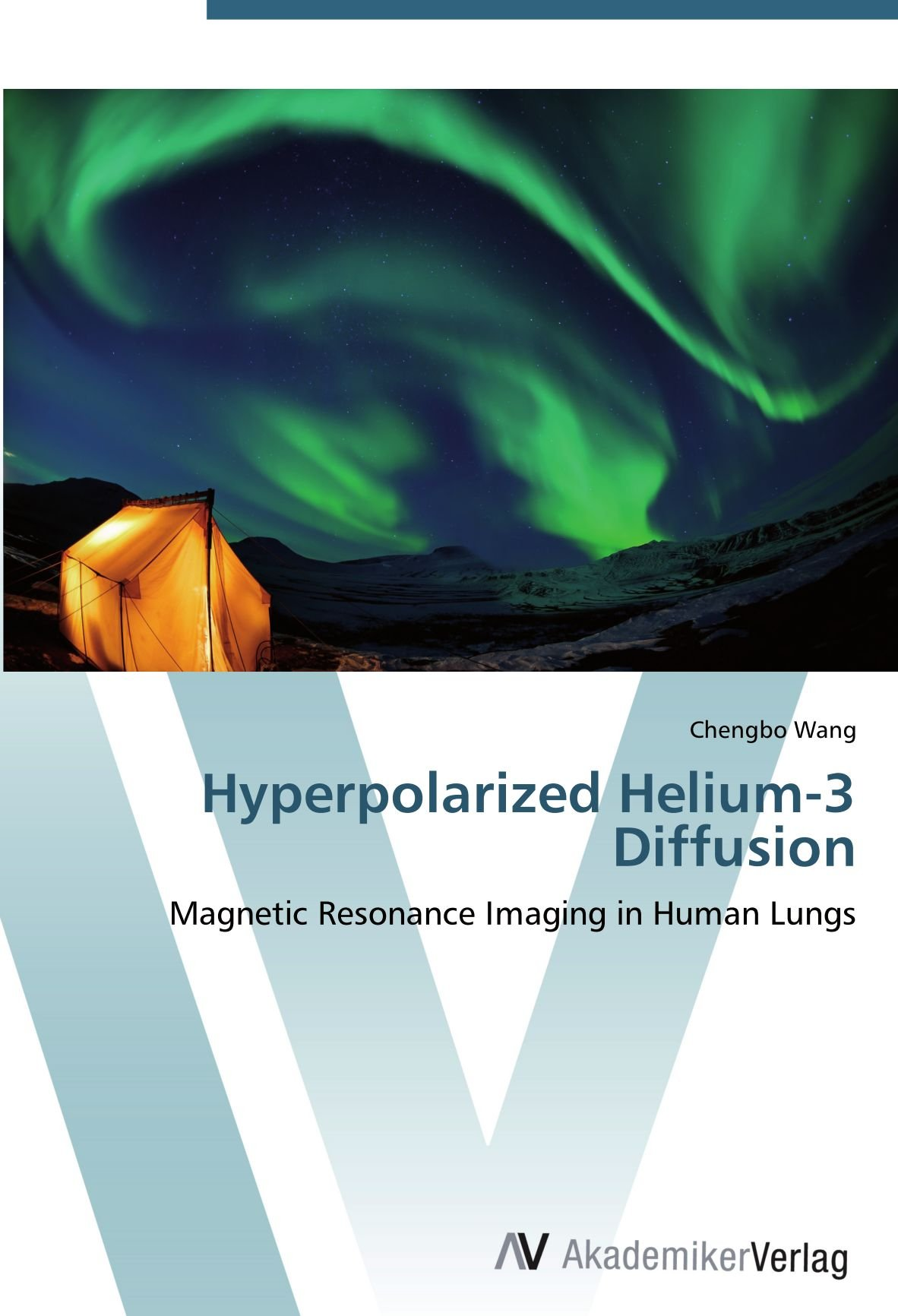 Hyperpolarized Helium-3 Diffusion: Magnetic Resonance Imaging in Human Lungs PDF