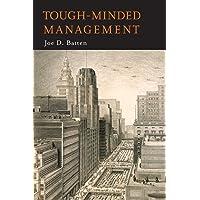 Tough-Minded Management