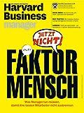 Harvard Business Manager 3/2016: Faktor Mensch