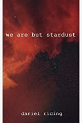 we are but stardust Paperback