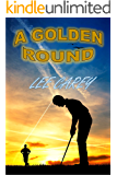 A Golden Round: Book 3 of The McComas Trilogy